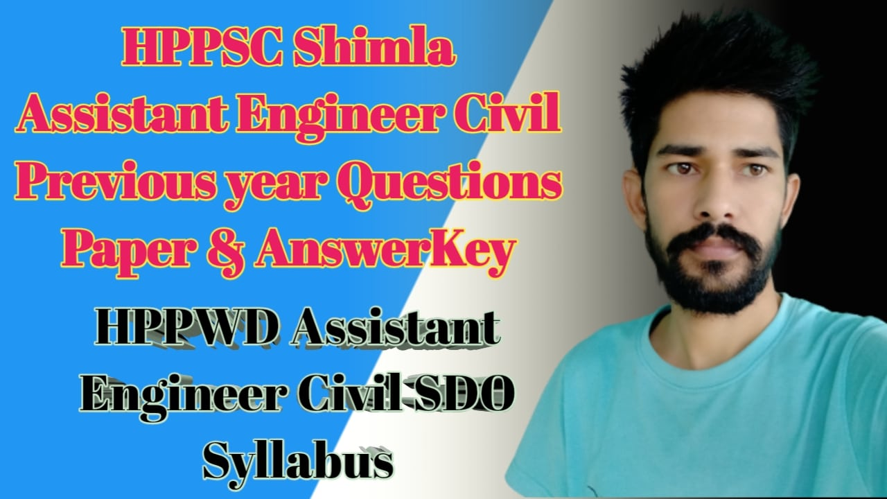 HPPSC Shimla Assistant Engineer Civil Previous year Questions Paper Syllabus